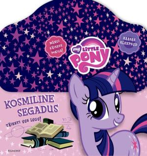 My Little Pony. Kosmiline segadus. Kingitusega raamat-0