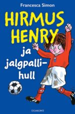 Hirmus Henry ja jalgpallihull-0