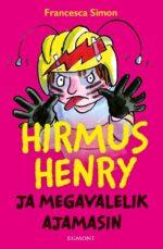 Hirmus Henry ja megavalelik ajamasin-0