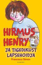 Hirmus Henry. Tigedikust lapsehoidja-0