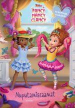 Fancy Nancy Clancy. Nuputamisraamat-0