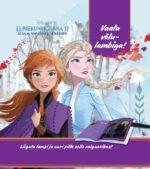 Lumekuninganna 2. Elsa ja Anna uued seiklused. Vaata võlulambiga!-0