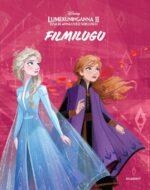 Lumekuninganna 2. Elsa ja Anna uued seiklused. Filmilugu-0