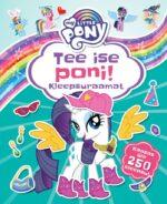 My Little Pony. Tee ise poni. Kleepsuraamat-0