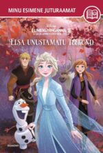 Lumekuninganna 2. Elsa ja Anna uued seiklused. Elsa unustamatu teekond-0